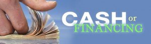 Cash or financing